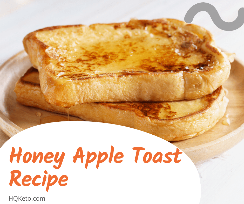 keto Honey Apple Toast