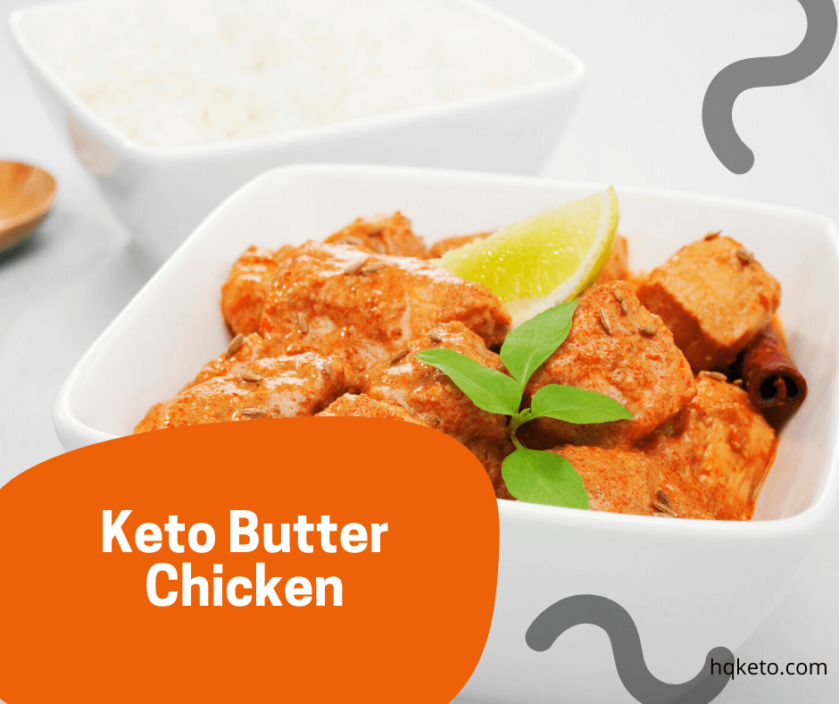 Ketodiet Butter Chicken
