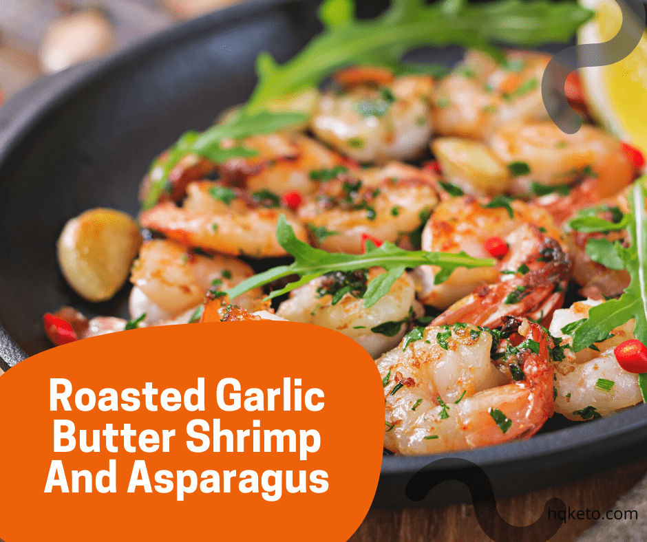 Garlic Butter Shrimp And Asparagus