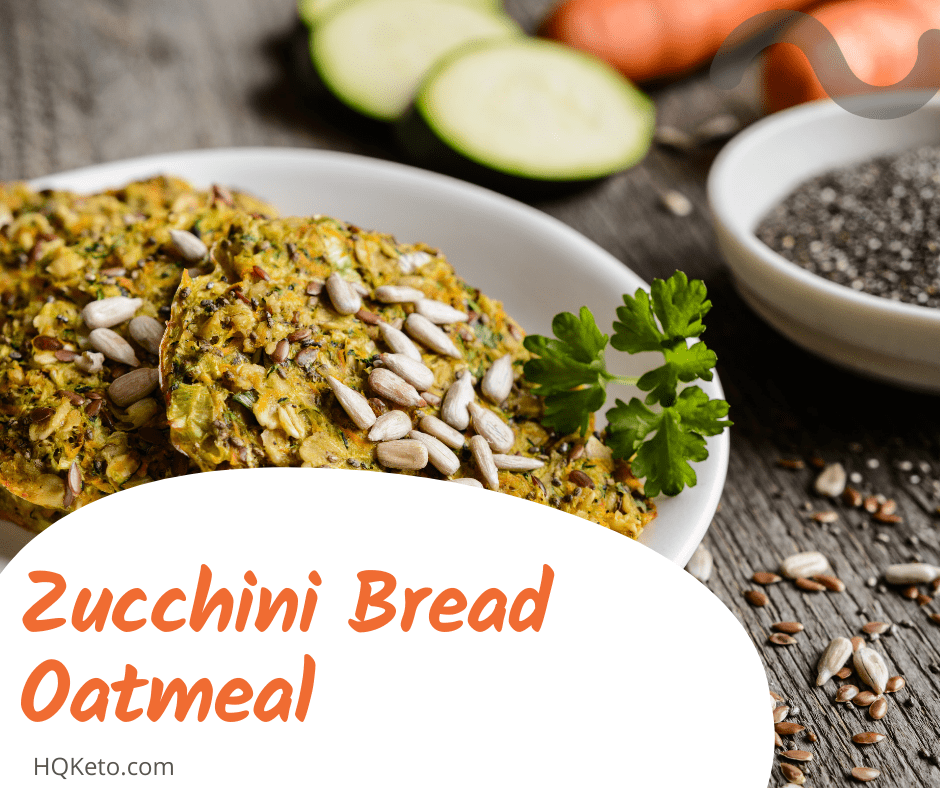 ketogenic Zucchini Bread Oatmeal