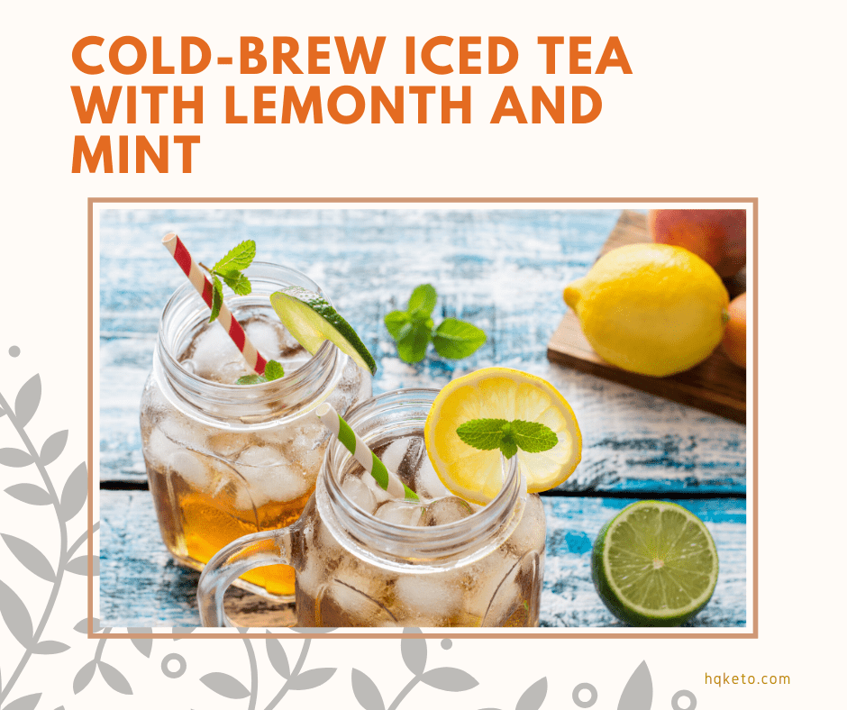 keto Cold-Brew Iced Tea