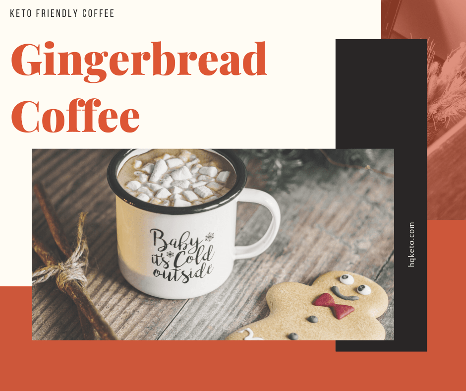 keto Gingerbread Coffee