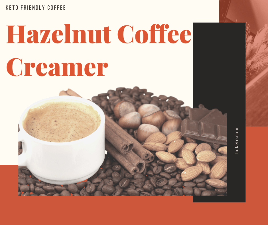 keto Hazelnut Coffee Creamer