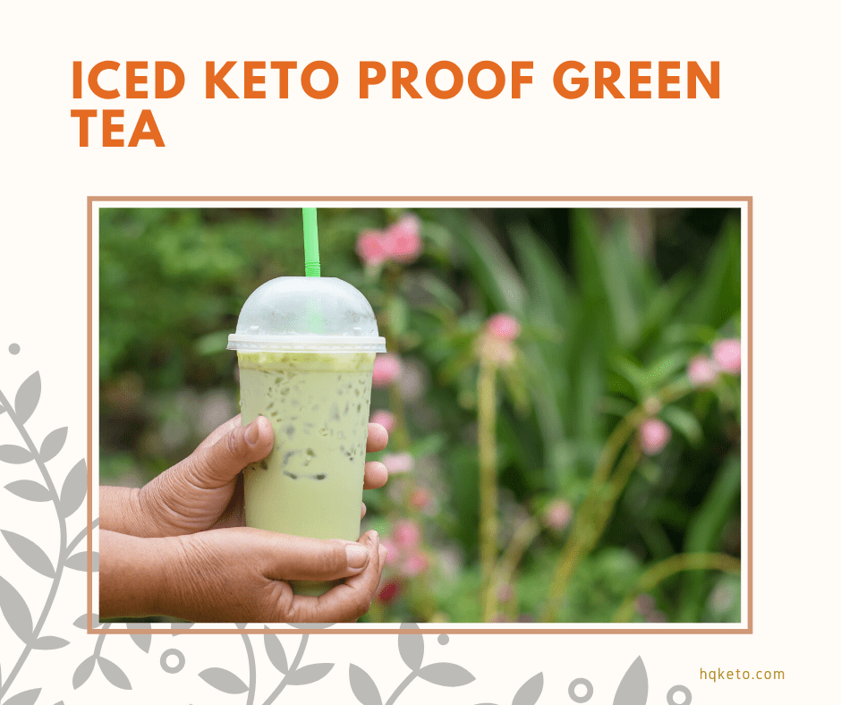Iced Keto Green Tea