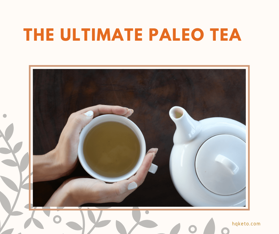 Ultimate Paleo Tea