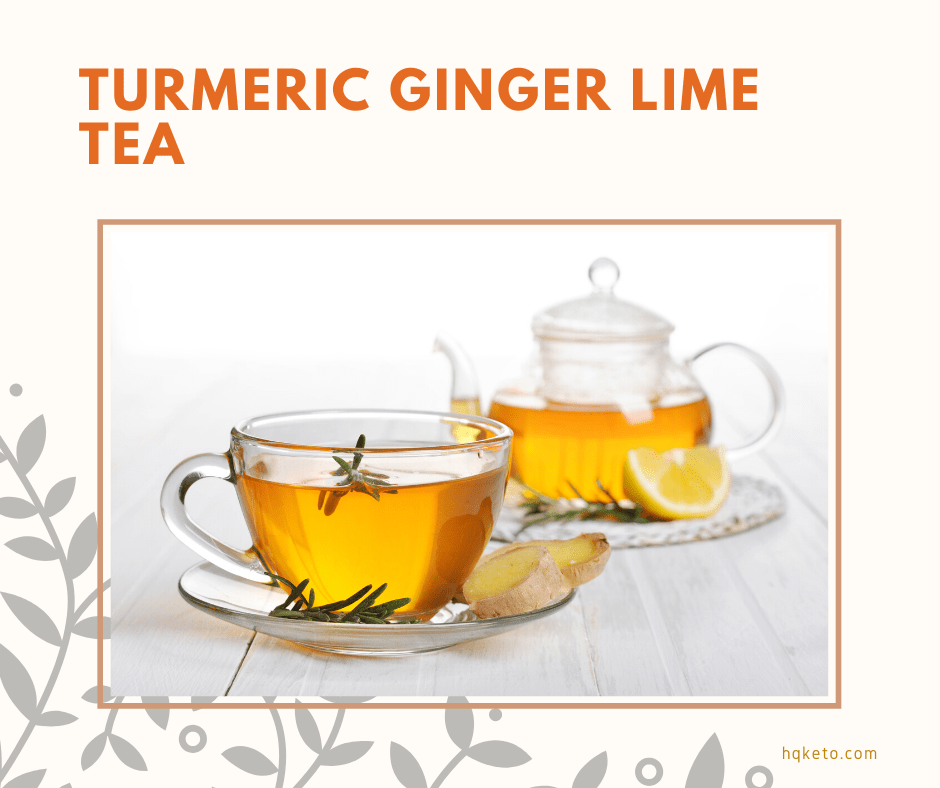 low carb Turmeric Ginger Lime Tea