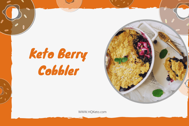 low carb Berry Cobbler