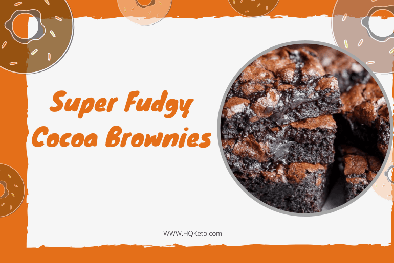 keto Super Fudgy Cocoa Brownies