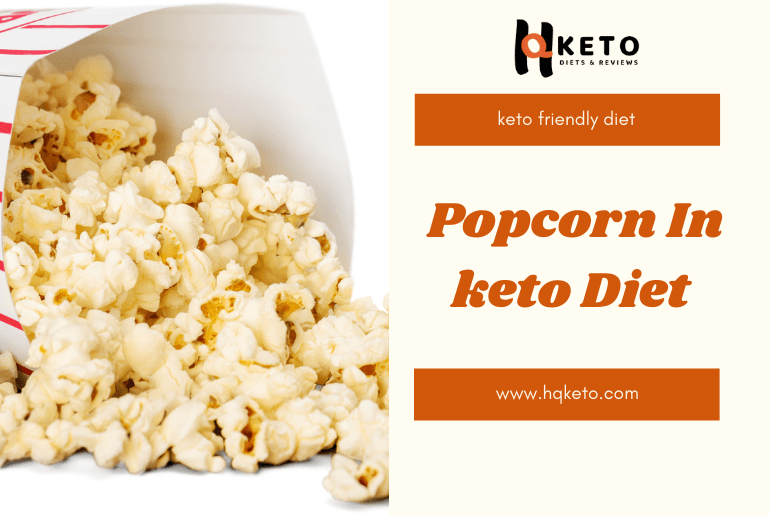 can people on keto diet have buttered popcorn?
